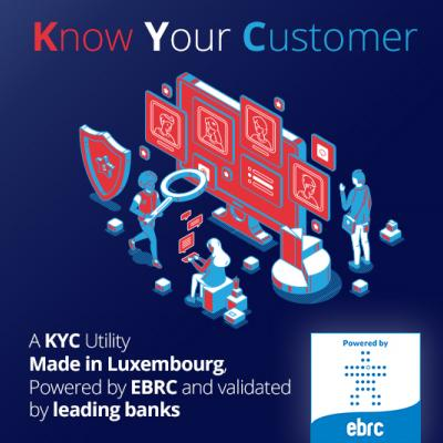 A KYC Utility Made in Luxembourg, Powered by EBRC and validated by leading banks